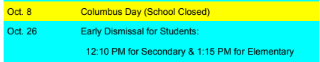 School Closed 10/8/18 Early Dismissal 10/26/18
