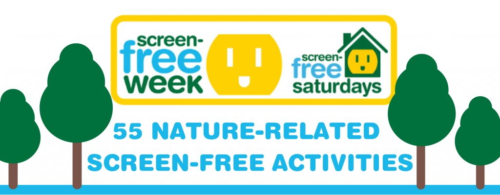 Screen Free Week Outdoor activities for link access